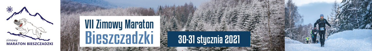 VII ZIMOWY MARATON BIESZCZADZKI, 30-31 STYCZNIA 2021, CISNA